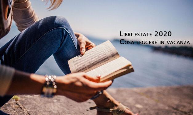Libri estate 2020: cosa leggere in vacanza