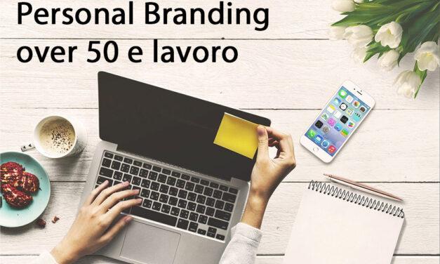 Personal branding over 50 e lavoro