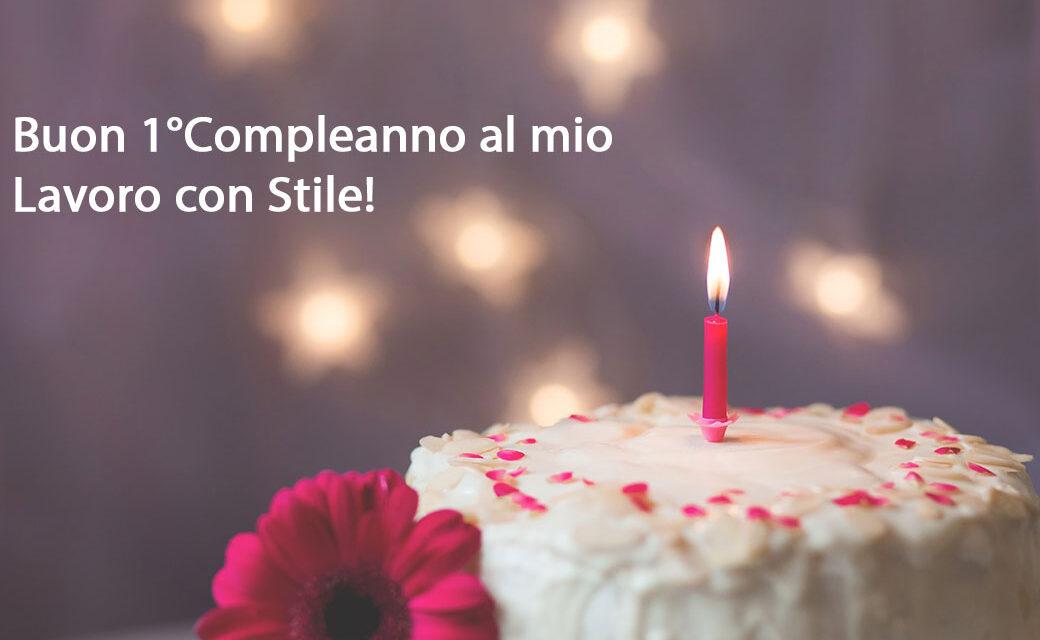 Lavoro con Stile festeggia il suo primo compleanno!