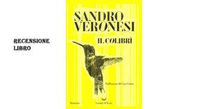 recensione-libro-il-colibrì-Sandro-Veronesi