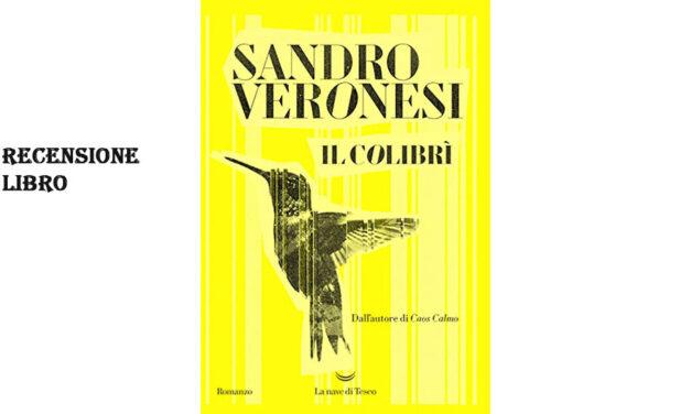 Recensione libro Il colibrì di Sandro Veronesi