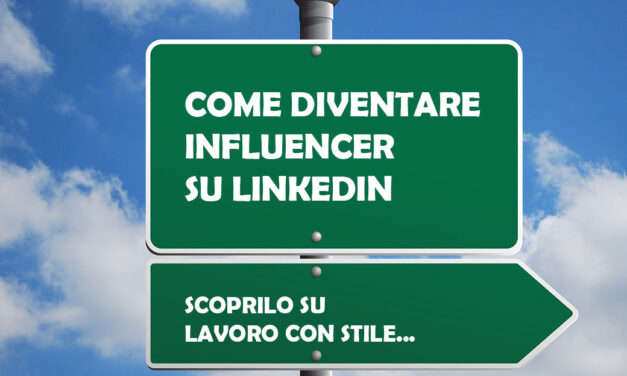 Come diventare influencer su Linkedin