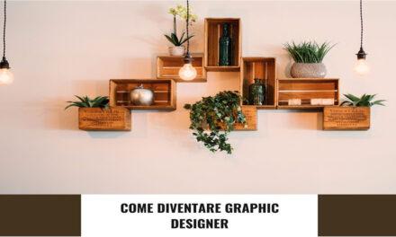 Trova il lavoro che desideri: come diventare graphic designer
