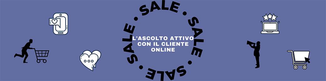 L'ascolto attivo con il cliente online