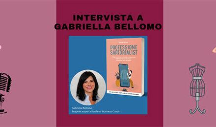Intervista a Gabriella Bellomo autrice di Professione Sartorialist
