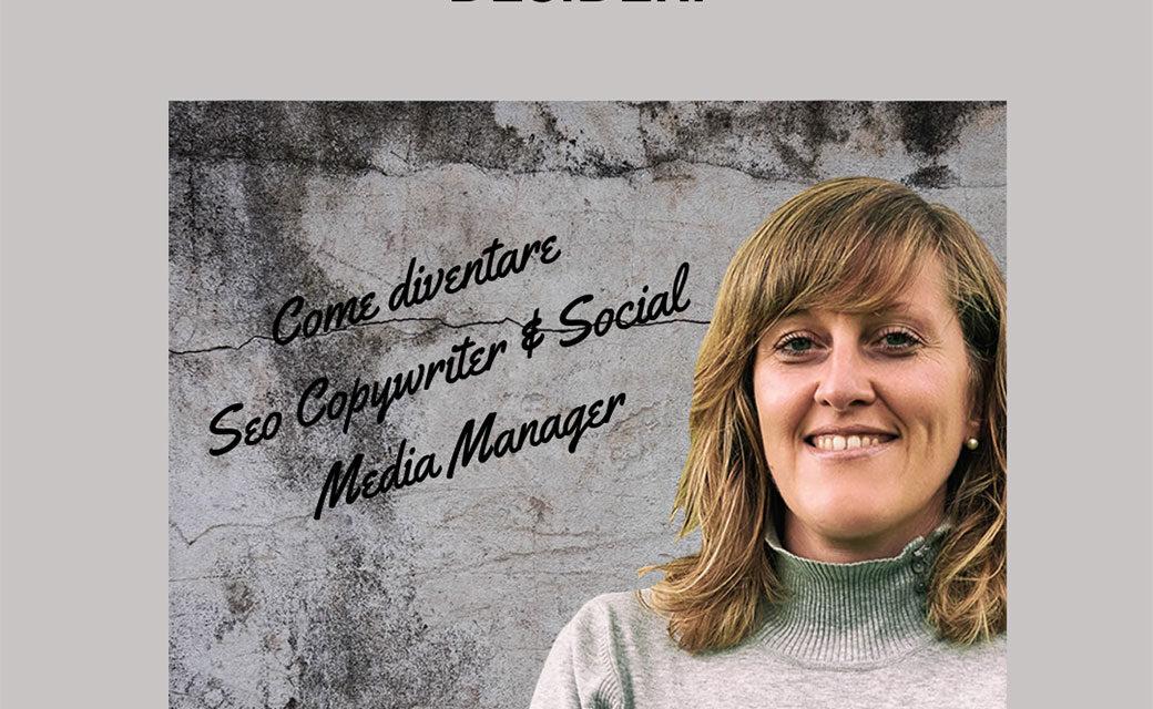Trova il lavoro che desideri: come diventare seo copywriter e social media manager