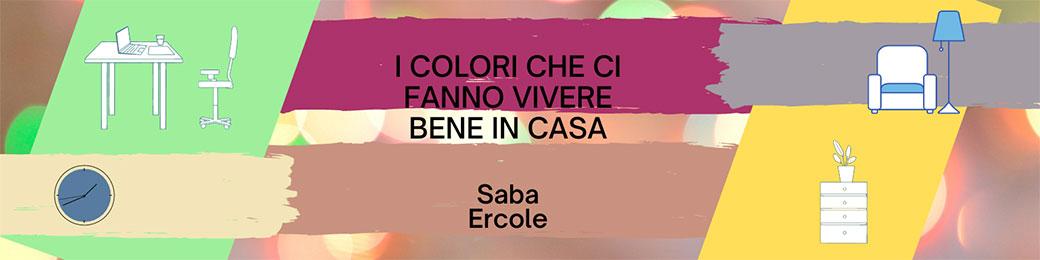 I colori che ci fanno vivere bene in casa