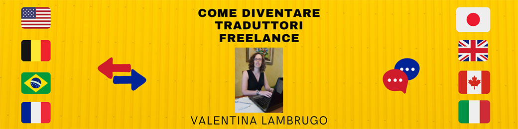 Trova il lavoro che desideri: come diventare traduttori professionisti