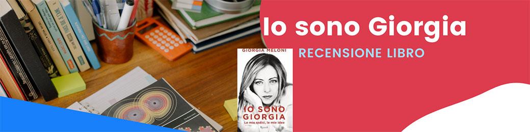 Recensione libro Io sono Giorgia