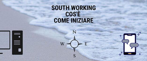 South working come funziona e da dove iniziare