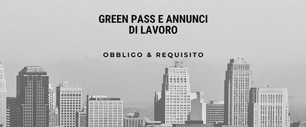 Green pass su annunci di lavoro e curriculum